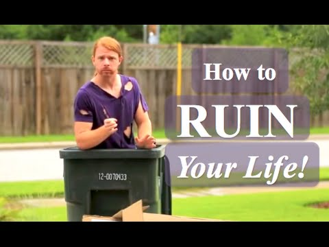 Watch How to ruin your life and do the reverse #video #funny