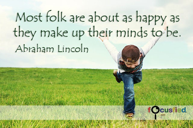 Abraham-Lincoln-Most-folk-are-about-as-happy-focusfied