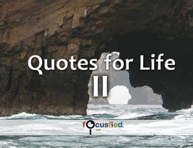 Picture Quotes for Life Gallery Volume II