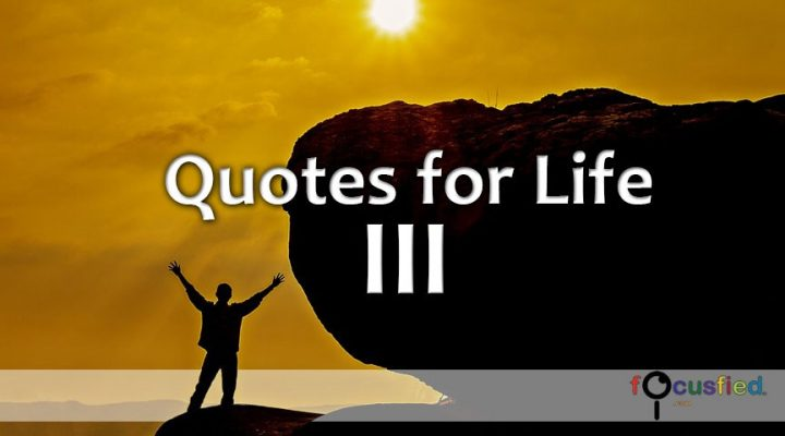 Quotes for Life Gallery Volume III