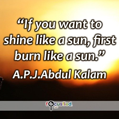 A-P-J-Abdul-Kalam-If-you-want-to-shine-Focusfied