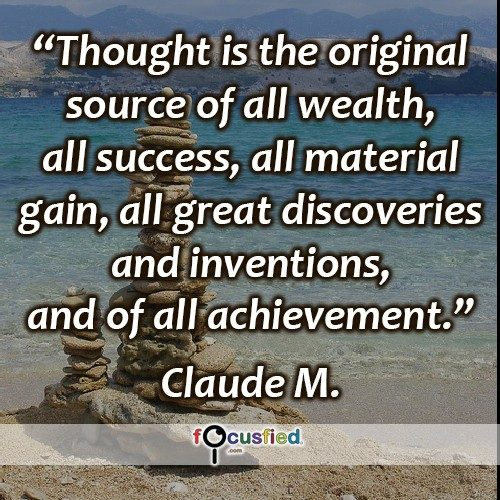 Claude-M.-Thought-is-the-original-source-Focusfied