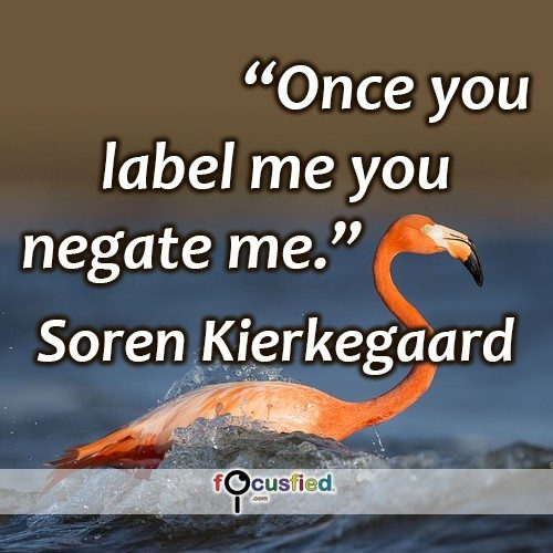 Søren-Kierkegaard-Once-you-label-me-Focusfied